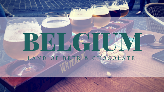 Belgium: Land of Beer and Chocolate